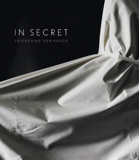 Frederike von Rauch - in secret