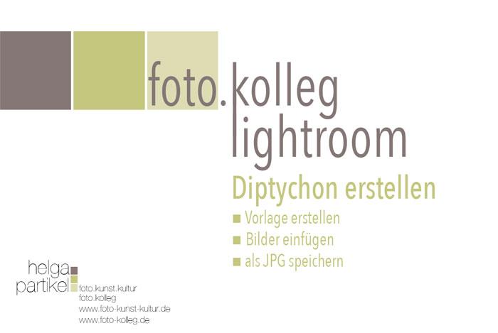 Lightroom Diptychon erstellen, foto.kunst.kultur, helga partikel, video