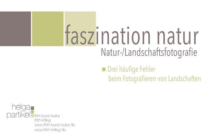 Faszination Natur, Helga Partikel, foto.kunst.kultur, Tipps zur Natur- und Landschaftsfotografie