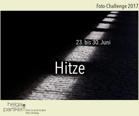 foto-kunst-kultur, Challenge 2017, Hitze