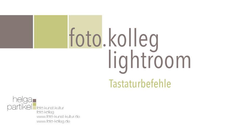 Tastaturbefehle Lightroom, foto-kunst-kultur, Helga Partikel