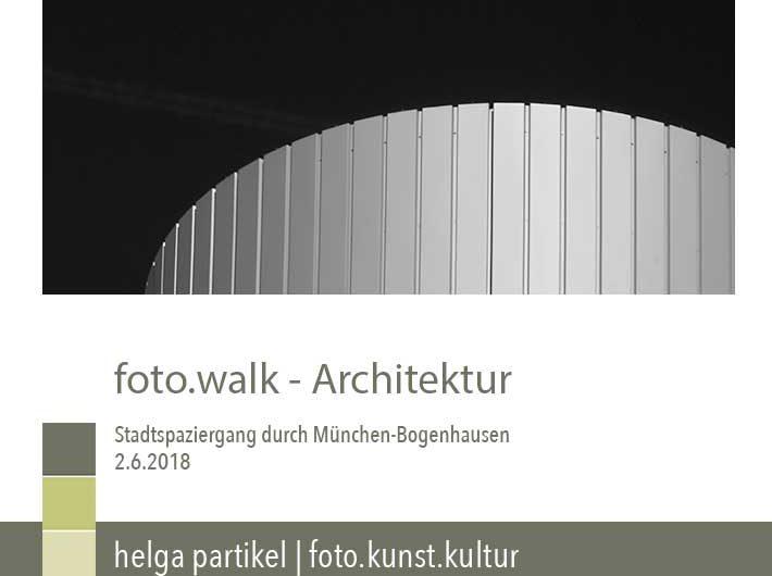 foto.walk Architektur, foto.kunst.kultur, helga partikel, fotospaziergang, München