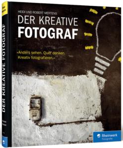 der kreative fotograf rheinwerk