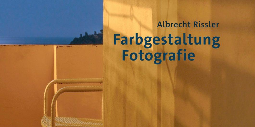 Albrecht Rissler, Farbgestaltung Fotografie, foto.kunst.kultur