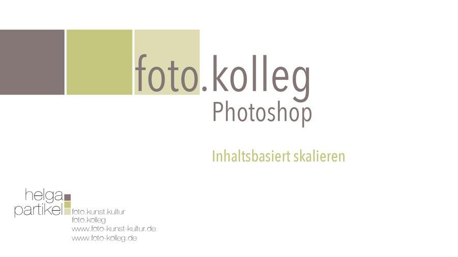 Faszination Natur, Helga Partikel, foto.kunst.kultur, Photoshop, Inhaltsbasiert skalieren